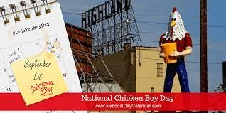 Happy National Chicken Boy Day